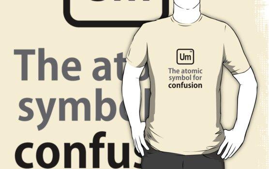 Atomic Symbol for Confusion by rudeboyskunk
