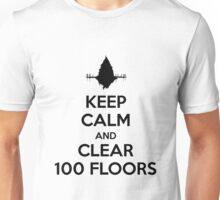 Keep Calm and Clear 100 Floors Unisex T-Shirt