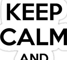Keep Calm and Clear 100 Floors Sticker