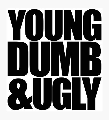 Weird Al - Young Dumb & Ugly (in Black) Photographic Print