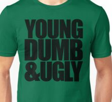 Weird Al - Young Dumb & Ugly (in Black) Unisex T-Shirt