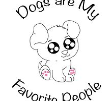 Dogs are My Favorite People ! by envato