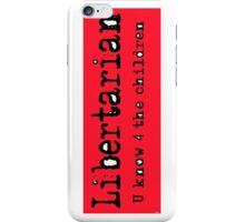Libertarian 6 iPhone Case/Skin