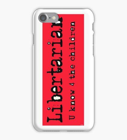 Libertarian 6 iPhone Case/Skin