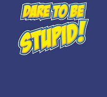 Weird Al - Dare To Be Stupid Unisex T-Shirt
