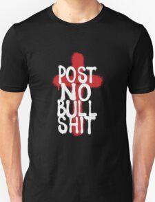 POST NO BS by Tai's Tees T-Shirt