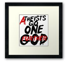 GO ONE GOD FURTHER by Tai's Tees Framed Print