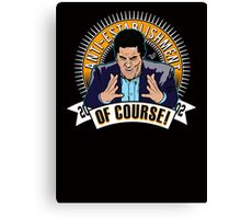 OF COURSE CENK by Tai's Tees  Canvas Print