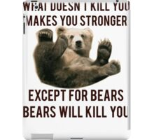Bears Will Kill You iPad Case/Skin