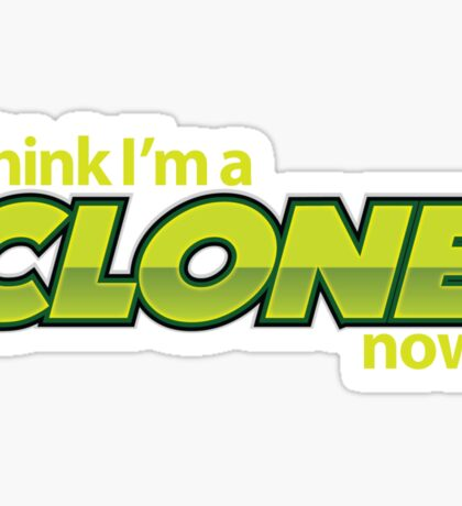 Weird Al - Clone Now Sticker
