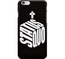 STATUS QUO white by Tai's Tees iPhone Case/Skin