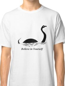 Believe in Yourself - The Loch Ness Monster (Black) Classic T-Shirt