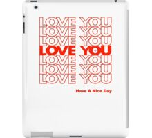 THANK YOU LOVE (PLASTIC BAG) by Tai's Tees iPad Case/Skin