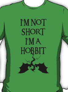 I'm not short I'm a Hobbit T-Shirt