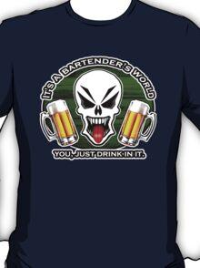 Bartending Skull 2.1: It's a Bartender's World T-Shirt