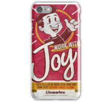 Lemartec's Work with Joy poster iPhone Case/Skin
