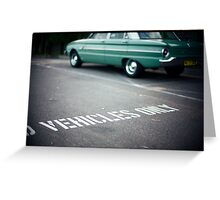 Vehicles Only Greeting Card