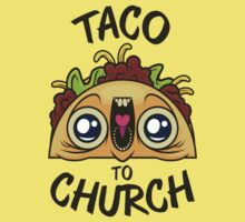 Excited Taco - Church Kids Clothes