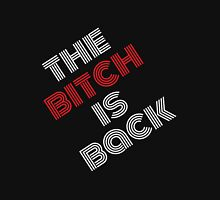 The Bitch is Back Womens Fitted T-Shirt
