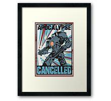 Apocalypse Cancelled Framed Print
