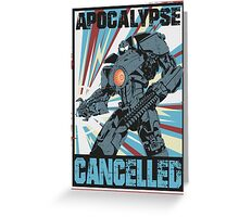 Apocalypse Cancelled Greeting Card