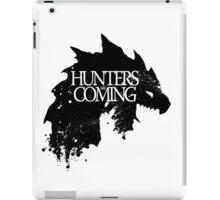 Hunters are coming iPad Case/Skin