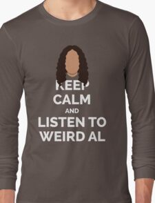 Keep Calm Weird Al Long Sleeve T-Shirt