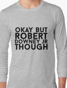Robert Downey Jr. Long Sleeve T-Shirt
