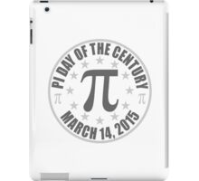 Pi DAY OF THE CENTURY 3.14.15 Tees & More ! iPad Case/Skin