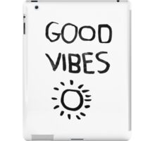 ☀Good Vibes☾ iPad Case/Skin