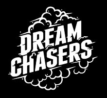 Dream Chasers  by owned