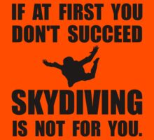 Skydiving Not For You Kids Clothes