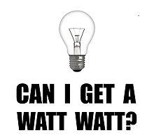 Watt Watt Light Bulb by AmazingMart