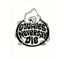 Goonies Never Say Die T-Shirt Art Print