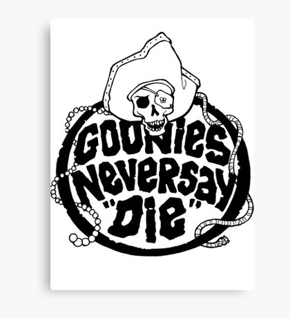 Goonies Never Say Die T-Shirt Canvas Print