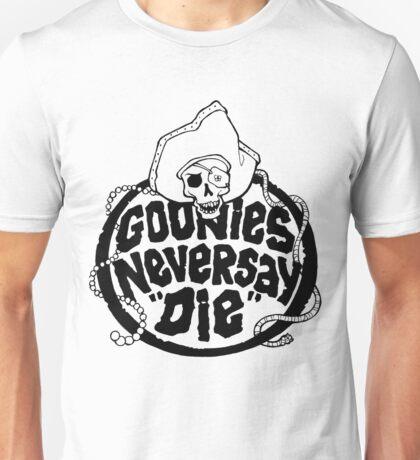 Goonies Never Say Die T-Shirt Unisex T-Shirt