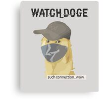 WATCH_DOGE (Watch Dogs parody) Canvas Print