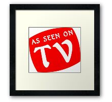 AS SEEN ON TV Funny Geek Nerd Framed Print