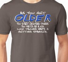 as you get older funny geek nerd Unisex T-Shirt