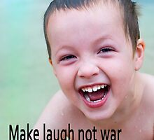 Make laugh not war by clayjars