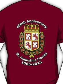 St. Augustine Florida, 450th Anniversary Celebration T-Shirt