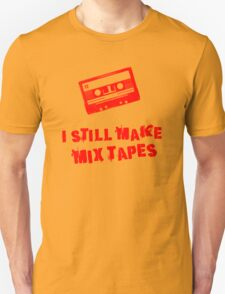 I Still Make Mix Tapes (Red Print) Unisex T-Shirt