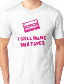 I Still Make Mix Tapes (Pink Print) Unisex T-Shirt