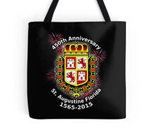 St. Augustine Florida, 450th Anniversary (Black Products Only) Tote Bag
