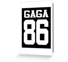 GA GA 86 Greeting Card