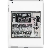 HYPNOTIZE WITH ANY TV SET iPad Case/Skin