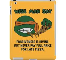 Wise Man Say - Party iPad Case/Skin