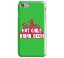 HOT GIRLS DRINK BEER Funny Geek Nerd iPhone Case/Skin