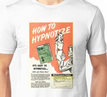 HOW TO HYPNOTIZE Unisex T-Shirt
