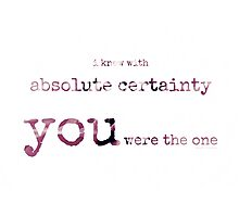 absolute certainty~ Photographic Print